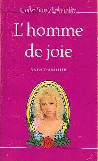 L'homme de joie - Saint-Amour - Livre