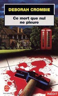 Ce mort que nul ne pleure - Deborah Crombie - Livre