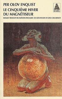 Le cinquième hiver du magnétiseur - Per Olov Enquist - Livre