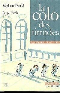 La colo des timides - Stéphane Daniel - Livre