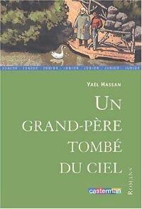Un grand-père tombé du ciel - Yaël Hassan - Livre