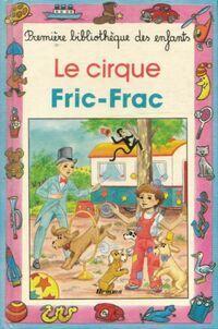 Le cirque Fric-Frac - Paul Cuyvers - Livre