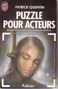 Puzzle pour acteurs - Patrick Quentin - Livre