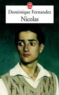 Nicolas - Dominique Fernandez - Livre
