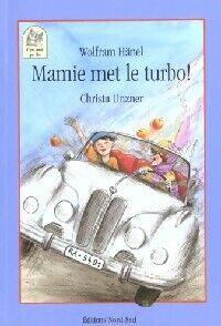 Mamie met le turbot - Wolfram Hanel - Livre