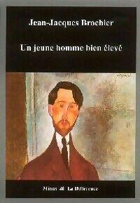 Un jeune homme bien élevé - Jean-Jacques Brochier - Livre