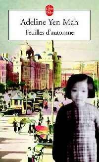 Feuilles d'automne - Adeline Yen Mah - Livre
