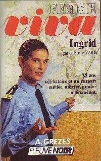 Ingrid - Gilbert Picard - Livre