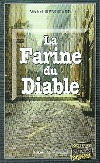 La farine du diable - Michel Renouard - Livre
