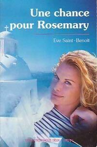 Une chance pour Rosemary - Eve Saint-Benoît - Livre