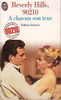 Beverly Hills, 90210 Tome XI : A chacun son truc - Mel Gilden - Livre