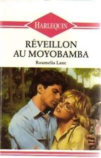Réveillon au Moyobamba - Roumélia Lane - Livre