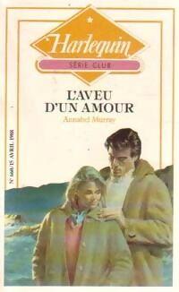 L'aveu d'un amour - Annabel Murray - Livre