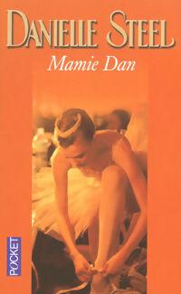 Mamie Dan - Danielle Steel - Livre