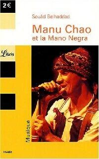 Manu Chao et la Mano Negra - Souâd Belhaddad - Livre