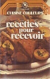 Recettes pour recevoir - J. Andrieu-Delille - Livre