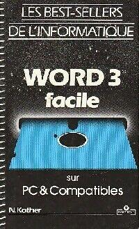 Word 3 facile sur PC - N. Kother - Livre