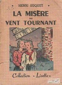 La misère du vent tournant - Henri Suquet - Livre