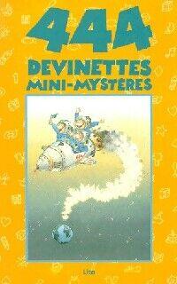 444 devinettes mini-mystères - X - Livre