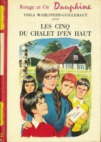 Les cinq du chalet d'en haut - Viola Wahlstedt-Guillemaut - Livre