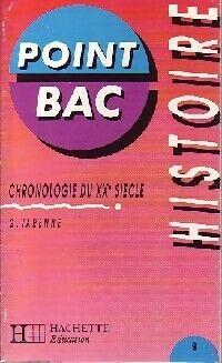 Histoire : chronologie du XXe siècle - Dr G. Varenne - Livre
