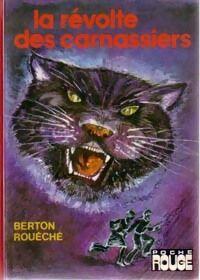 La révolte des carnassiers - Berton Rouéché - Livre