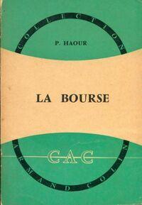 La bourse - P. Haour - Livre