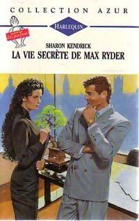 La vie secrète de Max Ryder - Sharon Kendrick - Livre