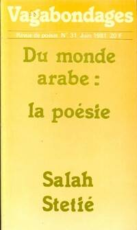 Du monde arabe : la poésie - Sarah Stétié - Livre