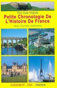 Petite chronologie de l'histoire de France - Jean-Charles Volkmann - Livre
