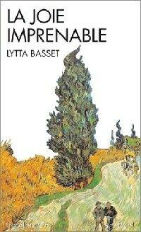 La joie imprenable - Lytta Basset - Livre