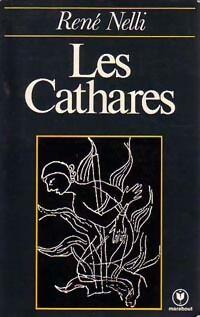 Les cathares - René Nelli - Livre