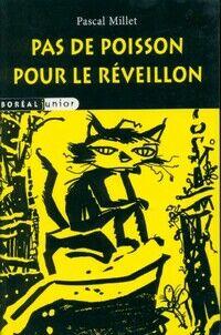Pas de poisson pour le réveillon - Pascal Millet - Livre