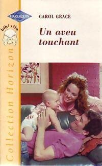 Un aveu touchant - Carol Grace - Livre