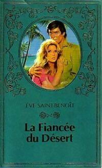 La fiancée du désert - Eve Saint-Benoît - Livre