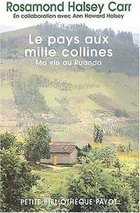 Le pays aux mille collines - Rosamond Halsey-Carr - Livre