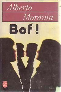 Bof ! - Alberto Moravia - Livre