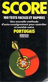 Score : 100 tests pour controler votre portugais - Inconnu - Livre