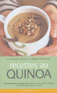 Recettes au quinoa - Didier Dumay - Livre