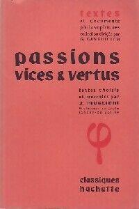 Passions, vices et vertus - Jean Muglioni - Livre
