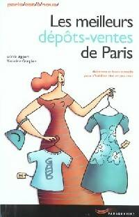 Les meilleurs dépôts-ventes de Paris - Mariadèle Appert - Livre