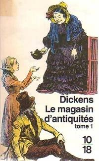 Le magasin d'antiquités Tome I - Charles Dickens - Livre