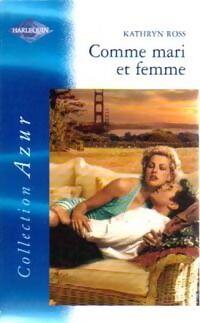 Comme mari et femme - Kathryn Ross - Livre