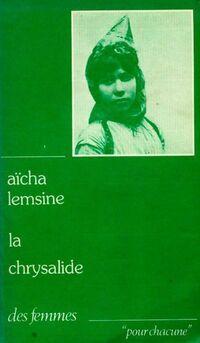 La chrysalide : chroniques algériennes - Lemsine. A - Livre