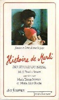 Histoire de Marli, des femmes brésiliennes - Marli Soares Pereira - Livre