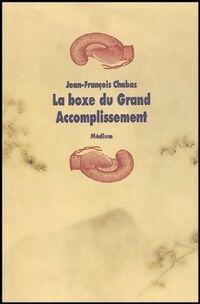 La boxe du grand accomplissement - Jean-François Chabas - Livre