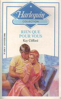 Rien que pour vous - Kay Clifford - Livre