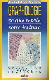 Graphologie. Ce que révèle votre écriture - Michel Moracchini - Livre