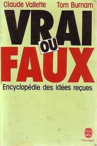 Vrai ou faux - Claude Burnam - Livre