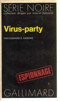 Virus-party - Edward S. Aarons - Livre